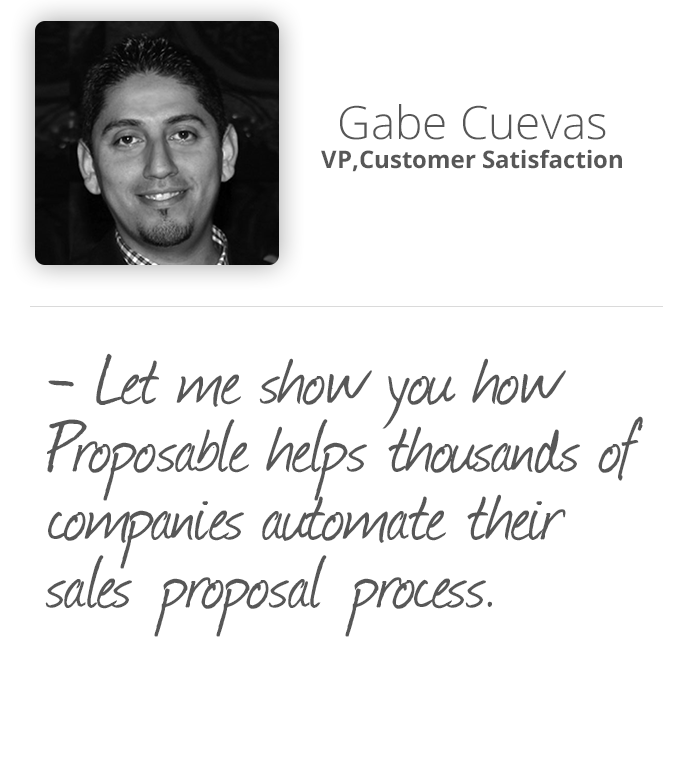 See how Proposable helps thousands of companies automate their sales proposal process - Gabe Cuevas